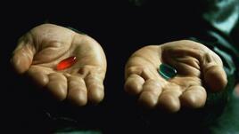 Червеното и синьото хапче в реалността